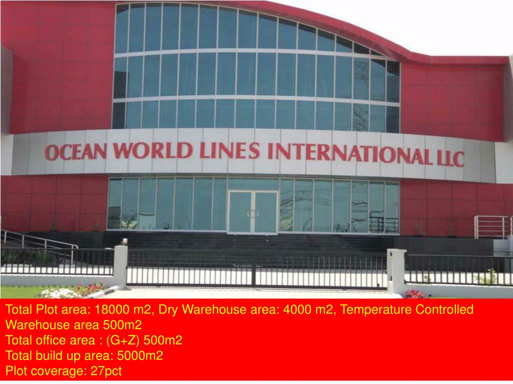 Total Plot area: 18000 m2, Dry Warehouse area: 4000 m2, Temperature Controlled Warehouse area 500m2