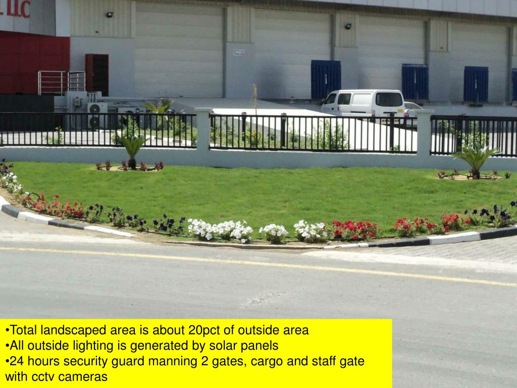 Total landscaped area is about 20pct of outside area