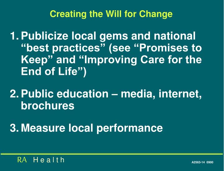 Creating the Will for Change