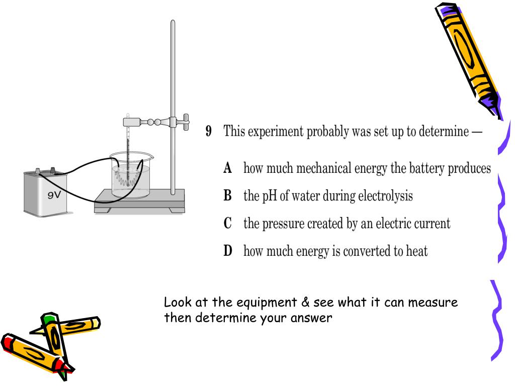 Look at the equipment & see what it can measure then determine your answer