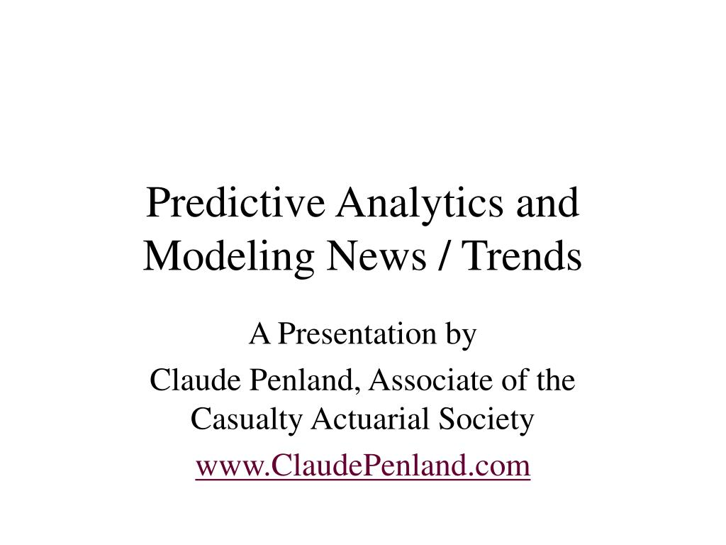 Predictive Analytics and Modeling News / Trends
