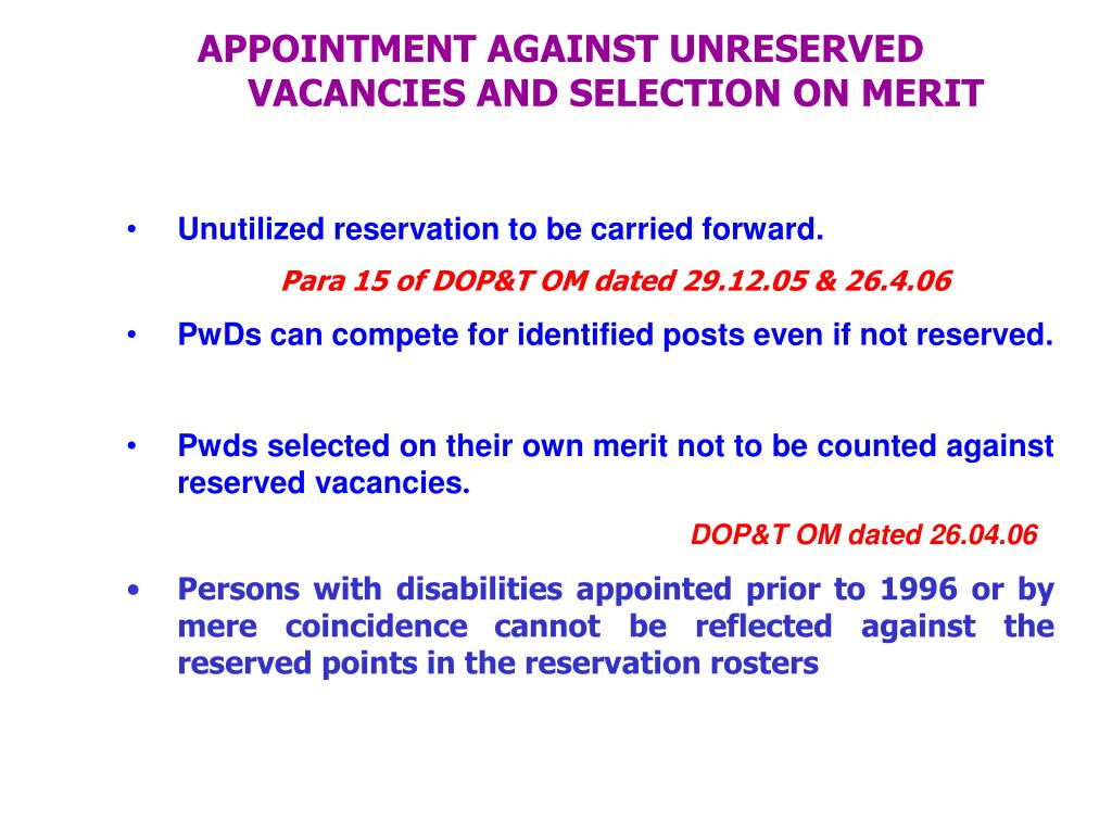 APPOINTMENT AGAINST UNRESERVED VACANCIES AND SELECTION ON MERIT