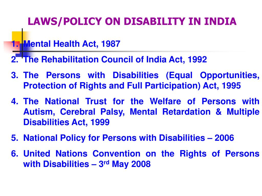 LAWS/POLICY ON DISABILITY IN INDIA