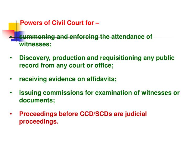 Powers of Civil Court for –