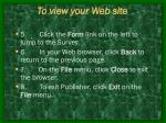 to view your web site29