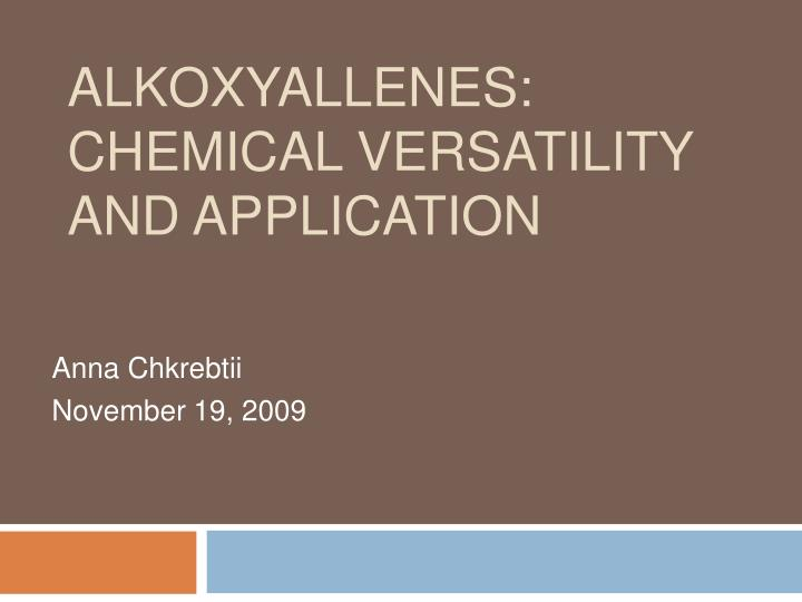 alkoxyallenes chemical versatility and application n.
