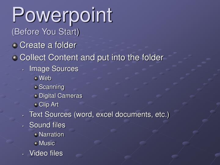 Powerpoint before you start