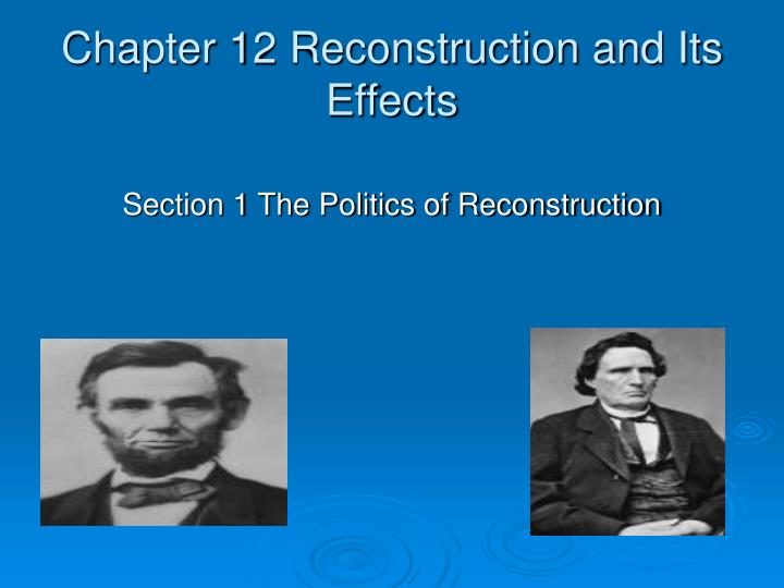 the reconstruction era and its effects The reconstruction era was the period from 1863 (the legal end of most slavery in the united states) or 1865 (the end of the confederacy) to 1877in the context of the history of the united states, the term has two applications: the first applies to the complete history of the entire country from 1865 to 1877 following the civil war the second.