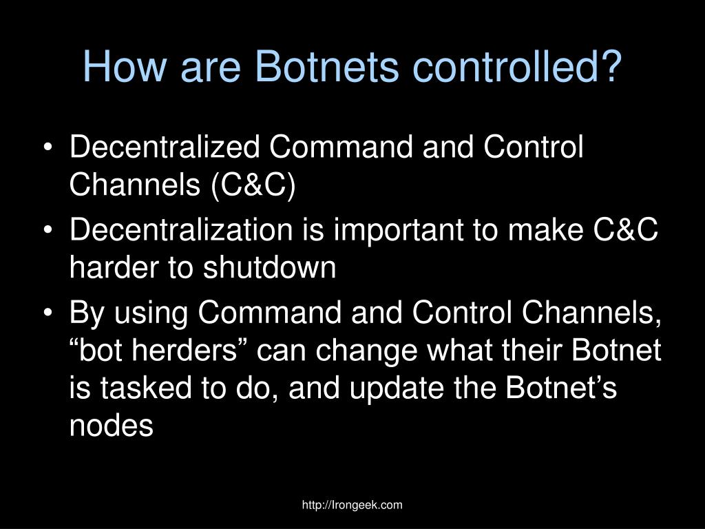 How are Botnets controlled?