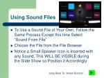 using sound files