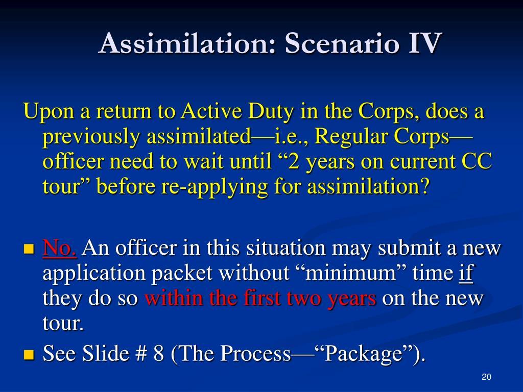 Assimilation: Scenario IV