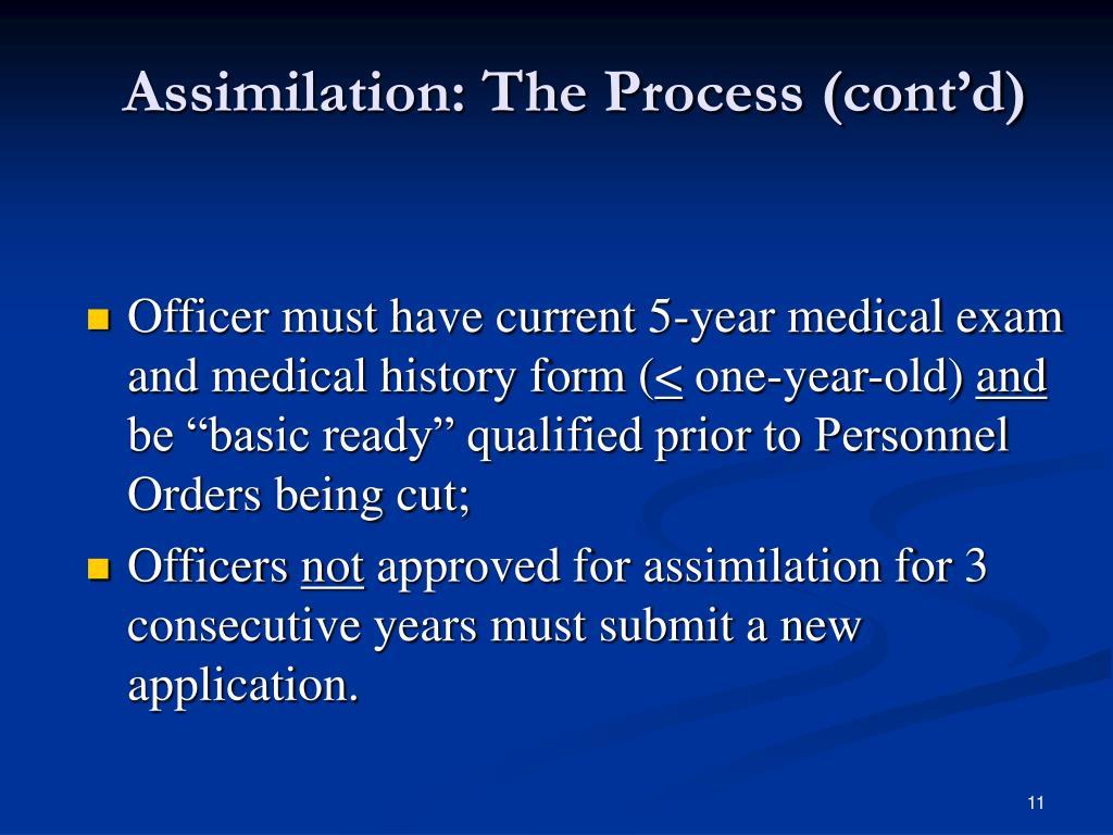 Assimilation: The Process (cont'd)