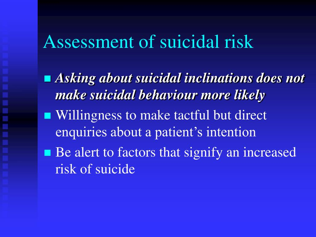 Assessment of suicidal risk
