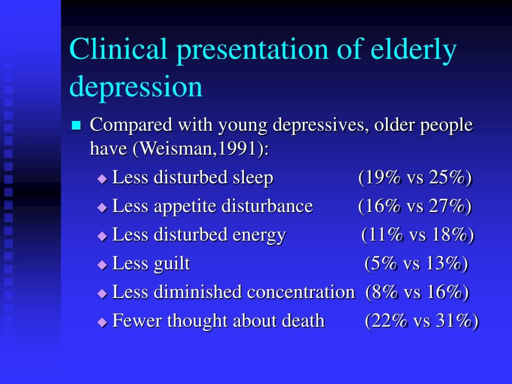 Clinical presentation of elderly depression
