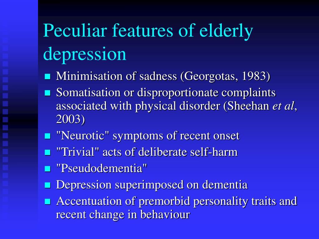 Peculiar features of elderly depression