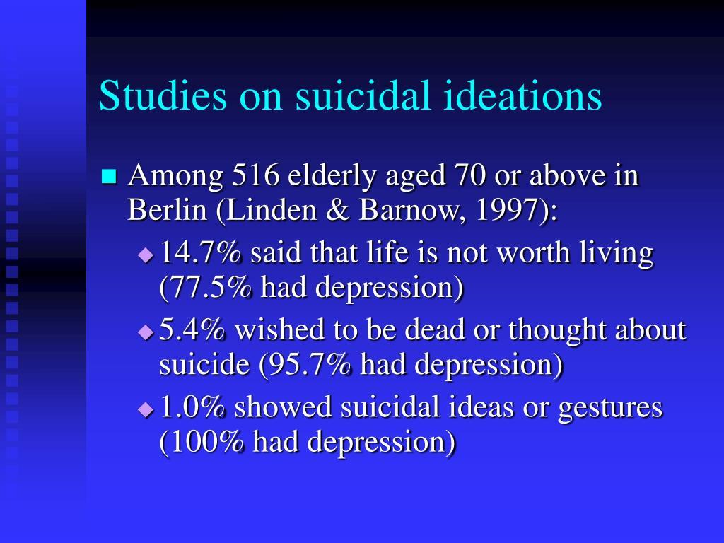 Studies on suicidal ideations