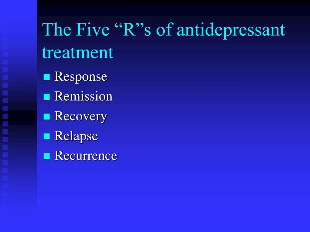 """The Five """"R""""s of antidepressant treatment"""