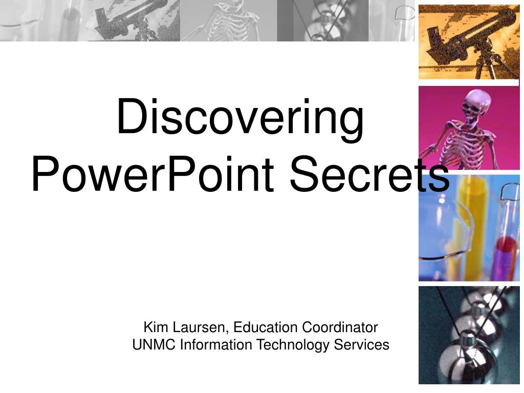 discovering powerpoint secrets l.