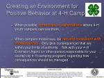 creating an environment for positive behavior at 4 h camp17