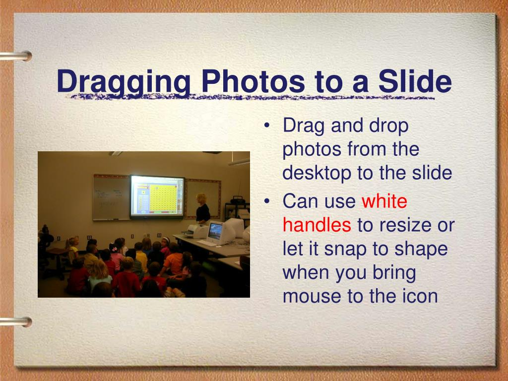 Dragging Photos to a Slide