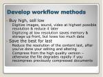 develop workflow methods