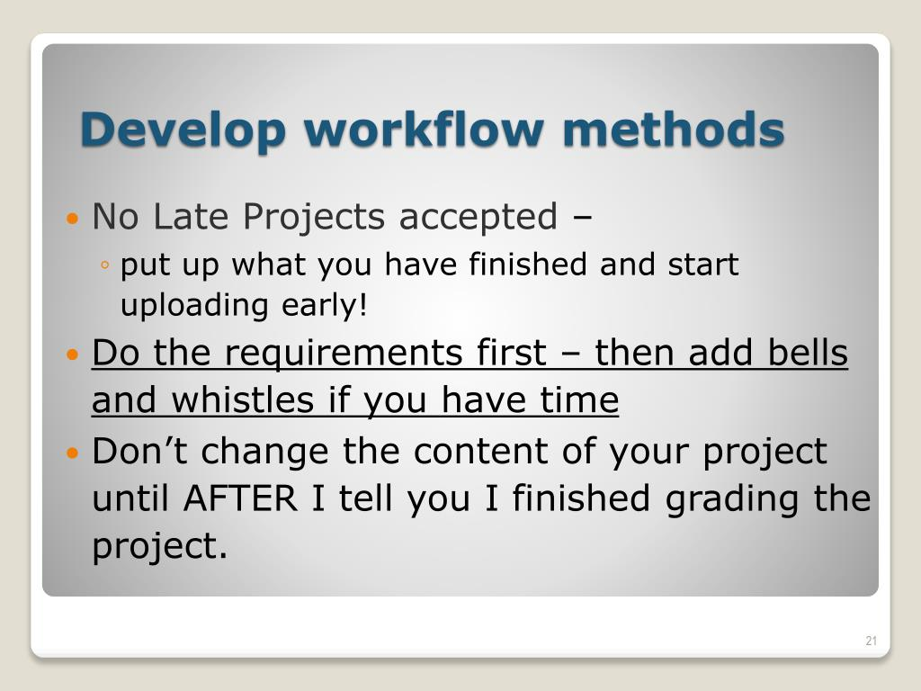 No Late Projects accepted