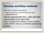 develop workflow methods21