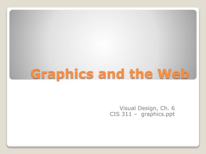Graphics and the web