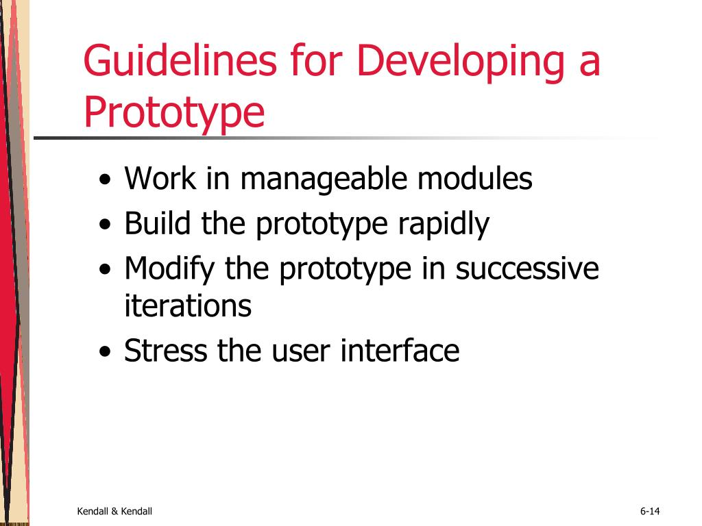 Guidelines for Developing a Prototype