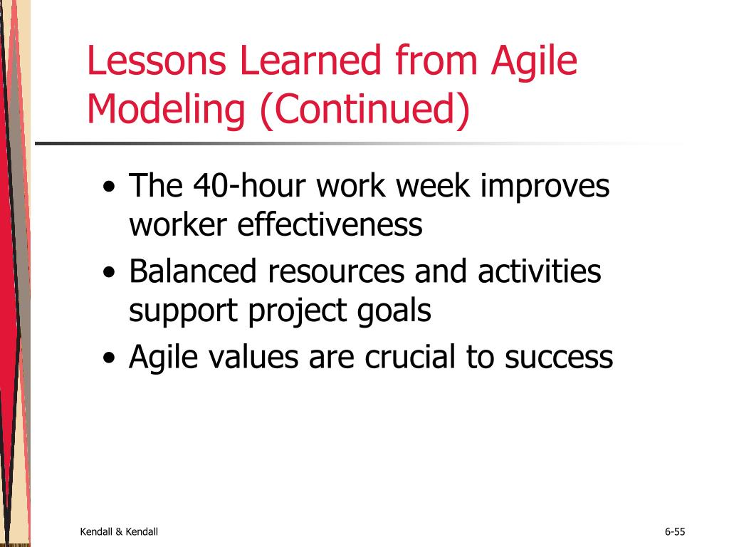 Lessons Learned from Agile Modeling (Continued)