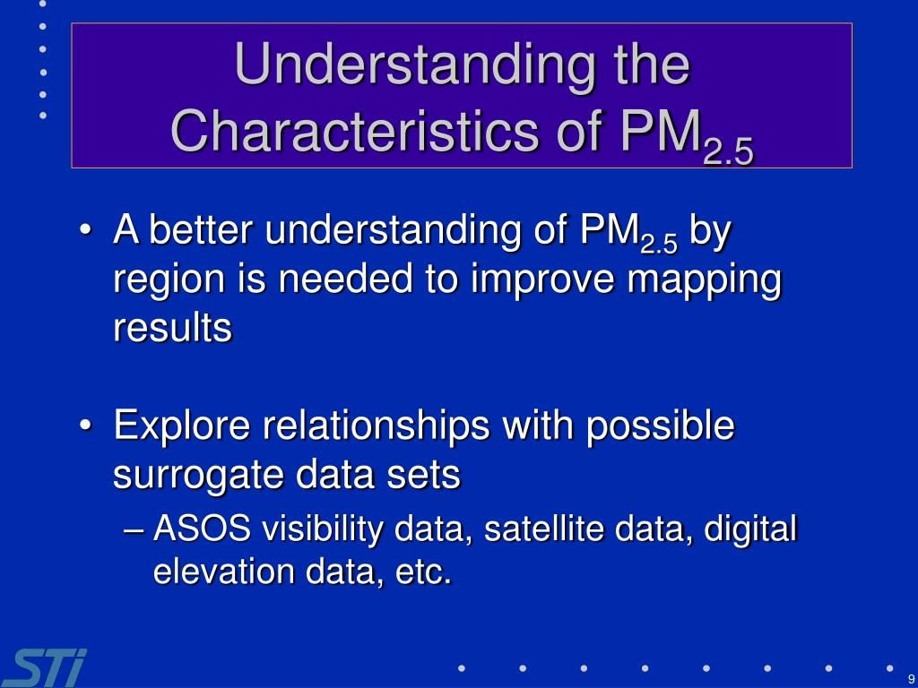 Understanding the Characteristics of PM