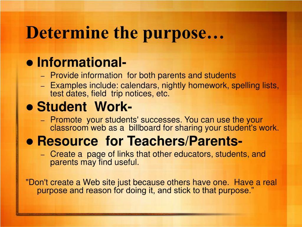 Determine the purpose…