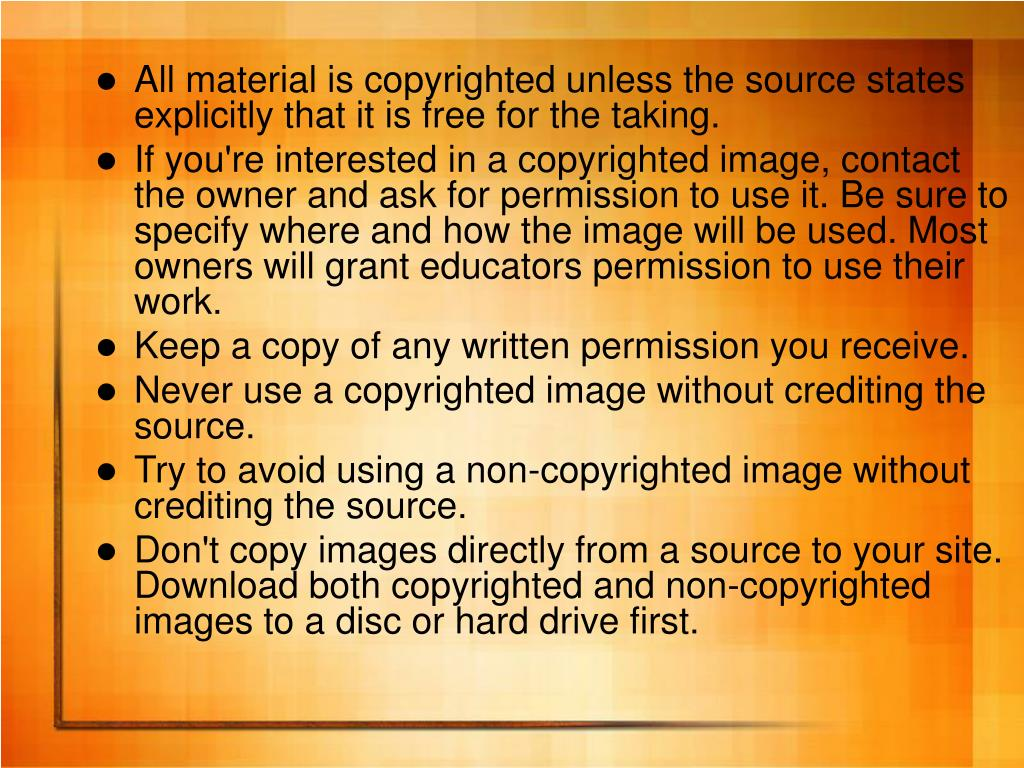 All material is copyrighted unless the source states explicitly that it is free for the taking.