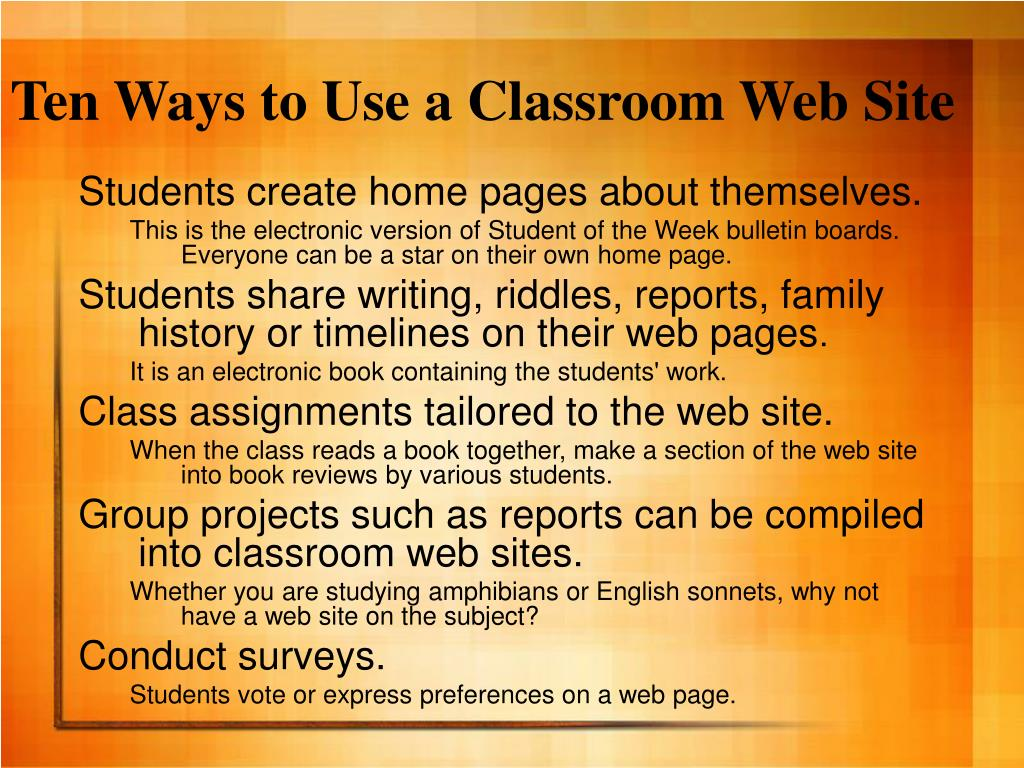 Ten Ways to Use a Classroom Web Site