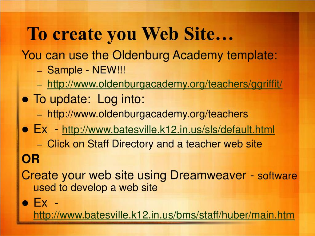 To create you Web Site…