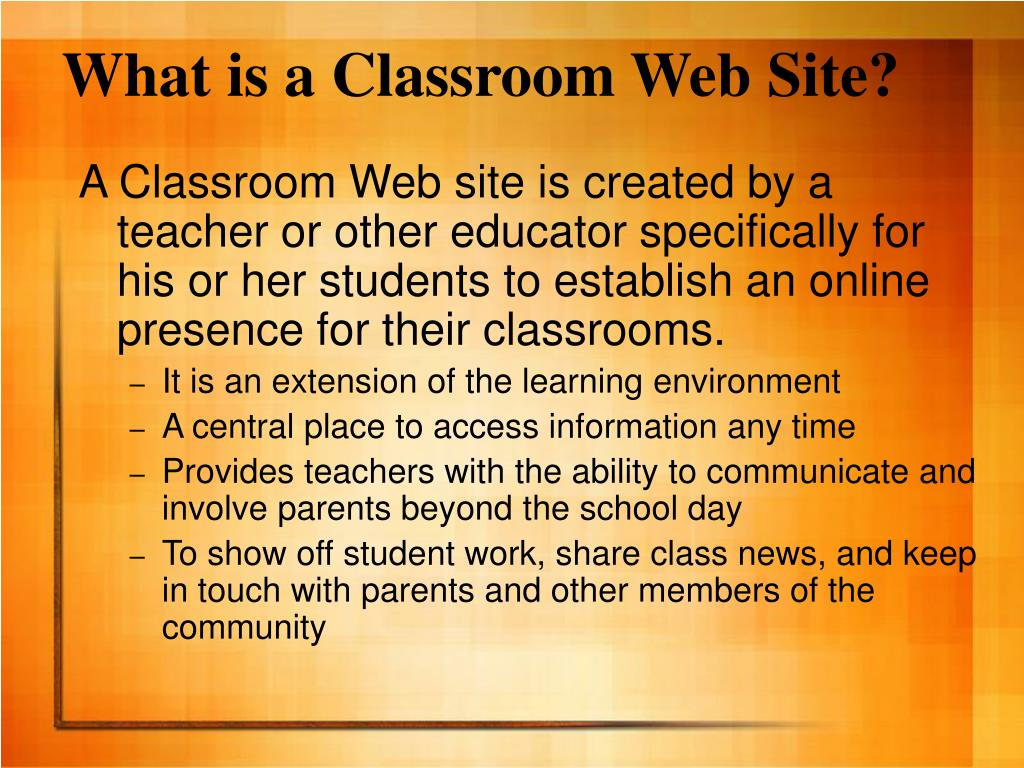 What is a Classroom Web Site?