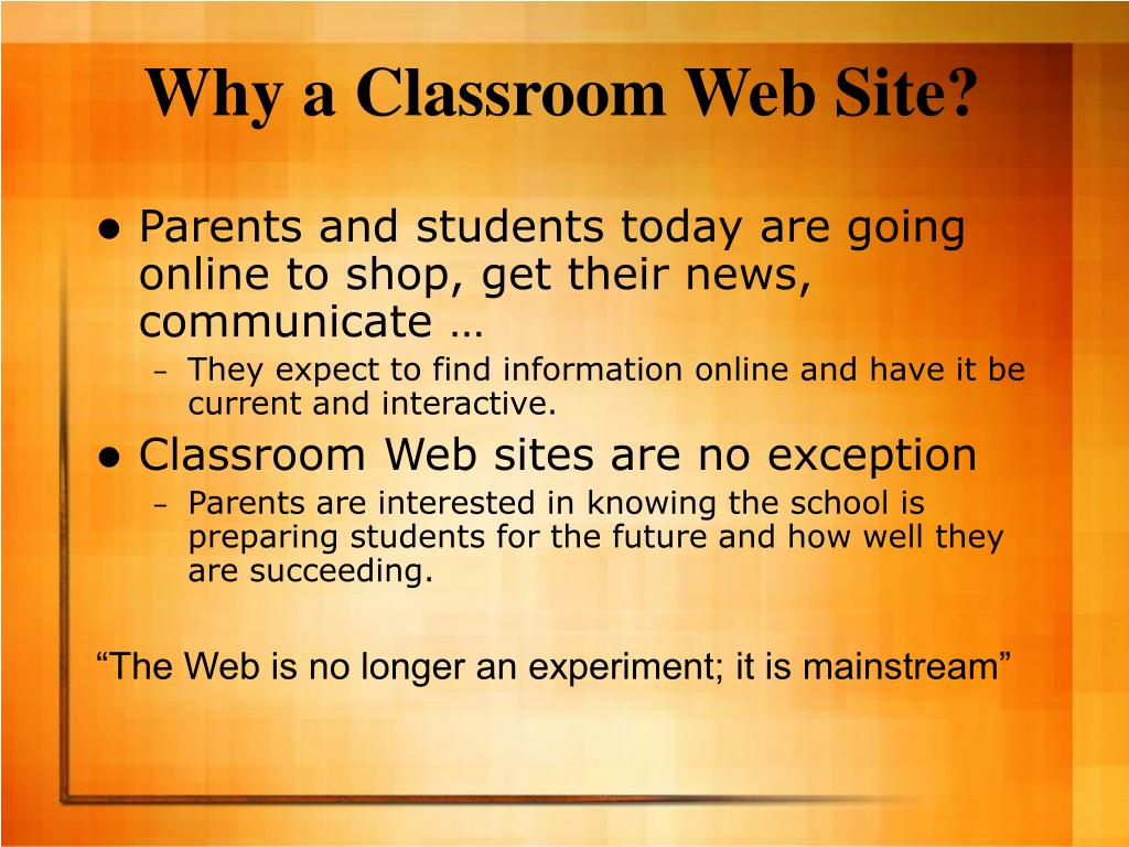 Why a Classroom Web Site?