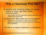 why a classroom web site