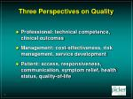 three perspectives on quality
