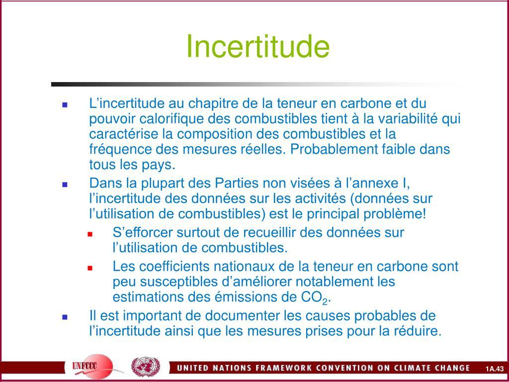 Incertitude