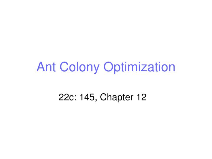 ant colony optimization thesis Review of ant colony optimization algorithms onvehicle routing problems and introduction toestimation-based aco najmezehranaqvi, harmeenkaurmatheru.
