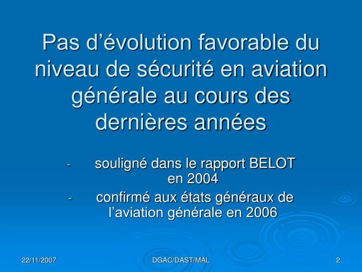 Pas d volution favorable du niveau de s curit en aviation g n rale au cours des derni res ann es