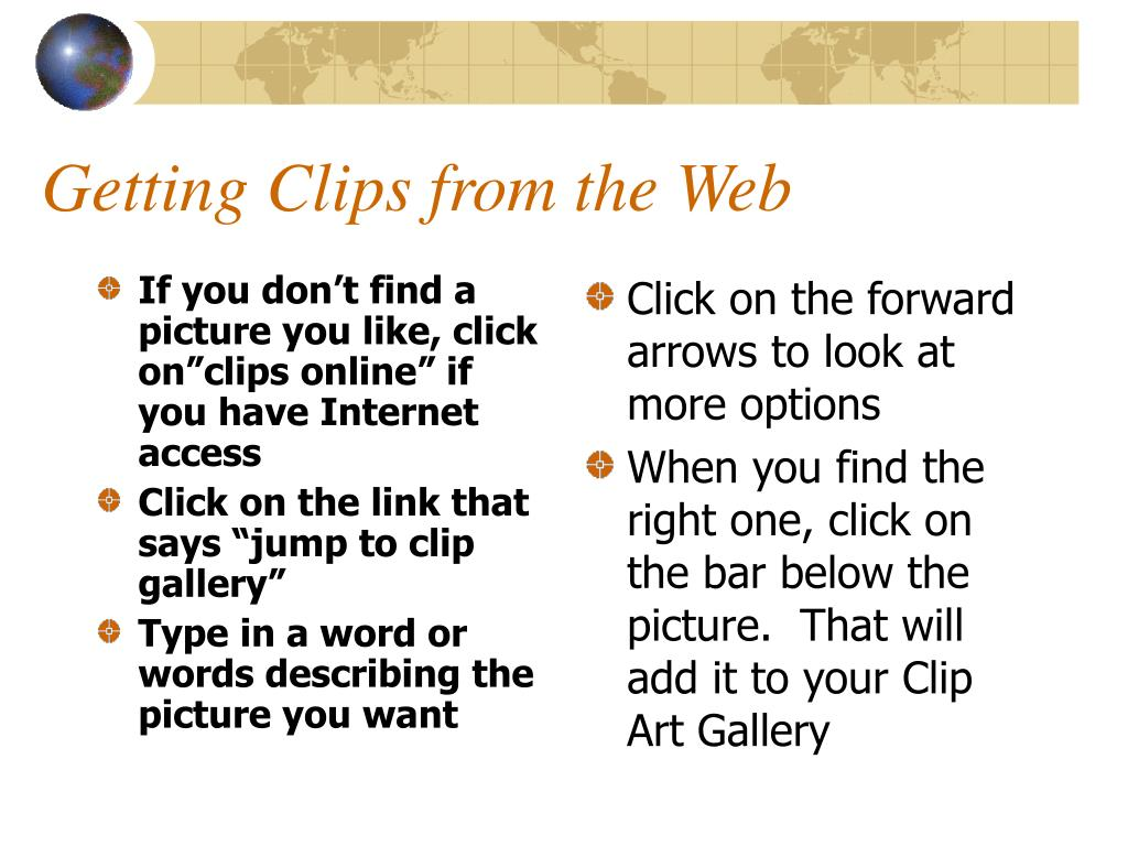 "If you don't find a picture you like, click on""clips online"" if you have Internet access"