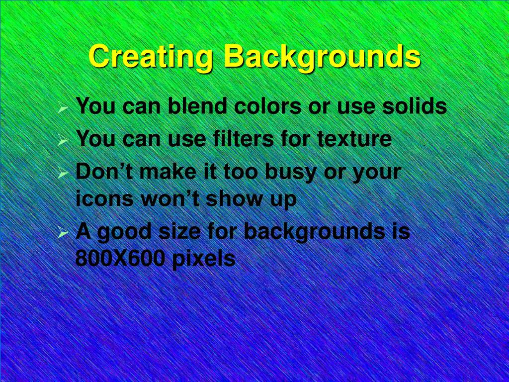 Creating Backgrounds