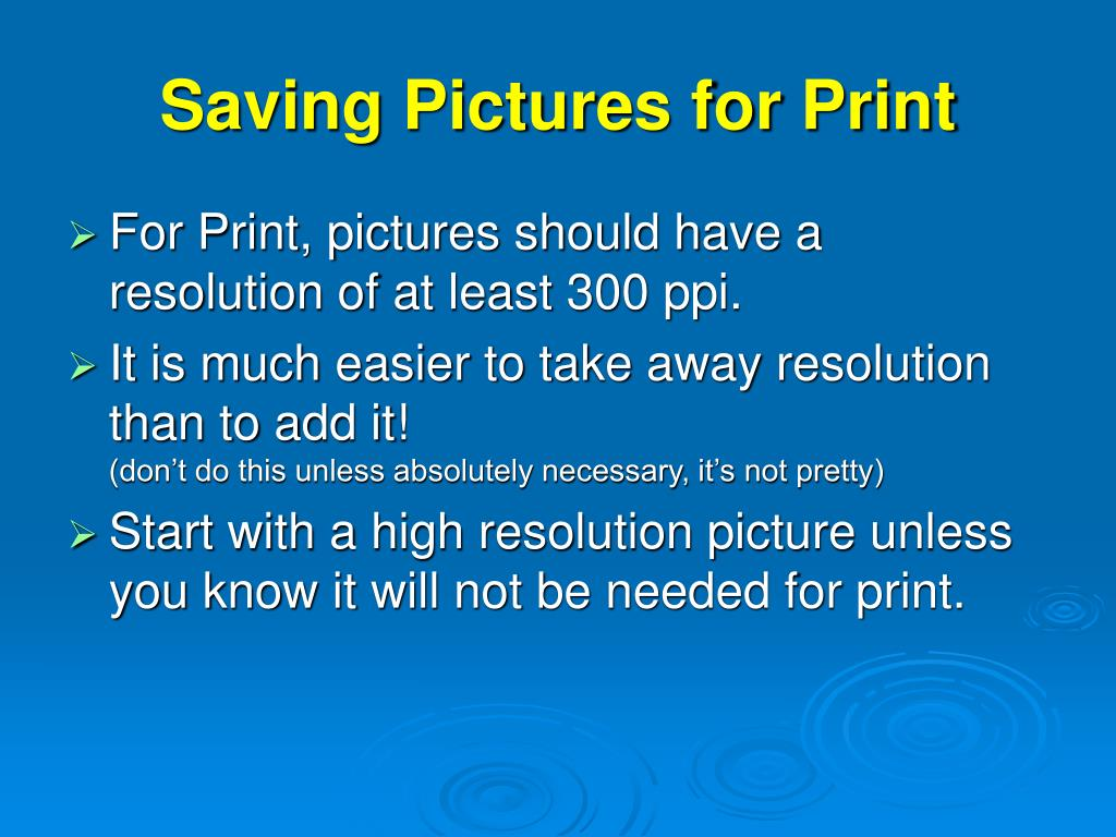 Saving Pictures for Print
