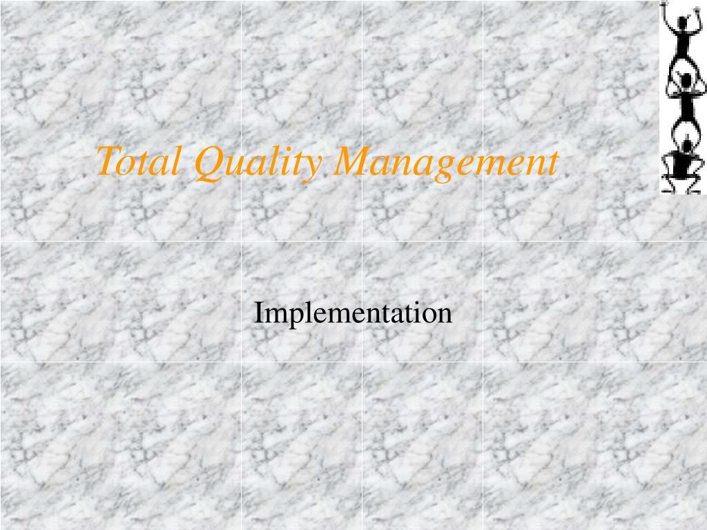 total quality management l.