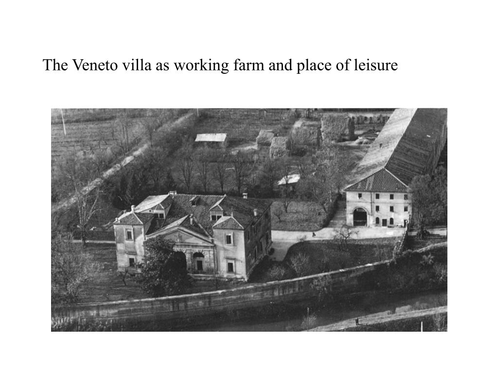The Veneto villa as working farm and place of leisure