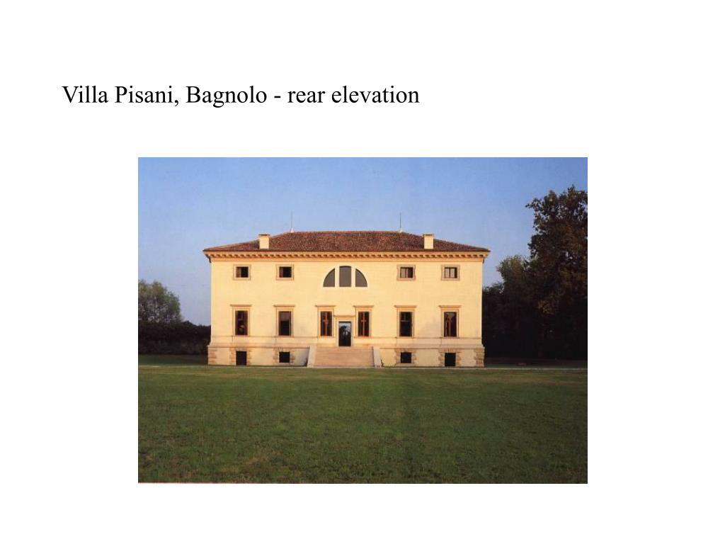 Villa Pisani, Bagnolo - rear elevation