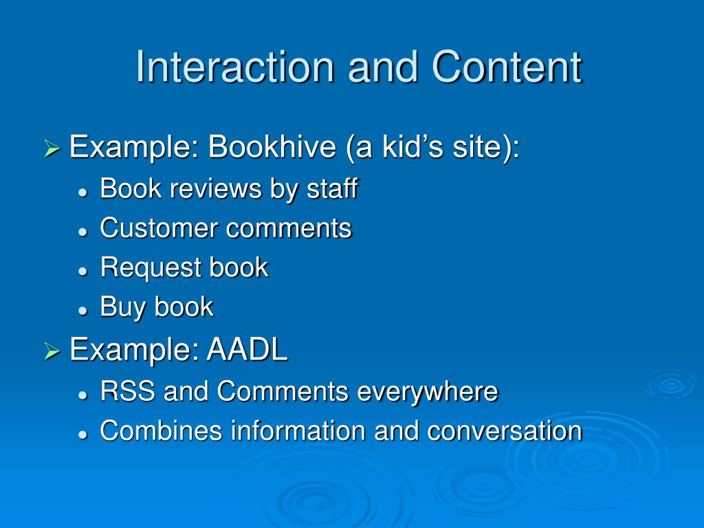 Interaction and Content