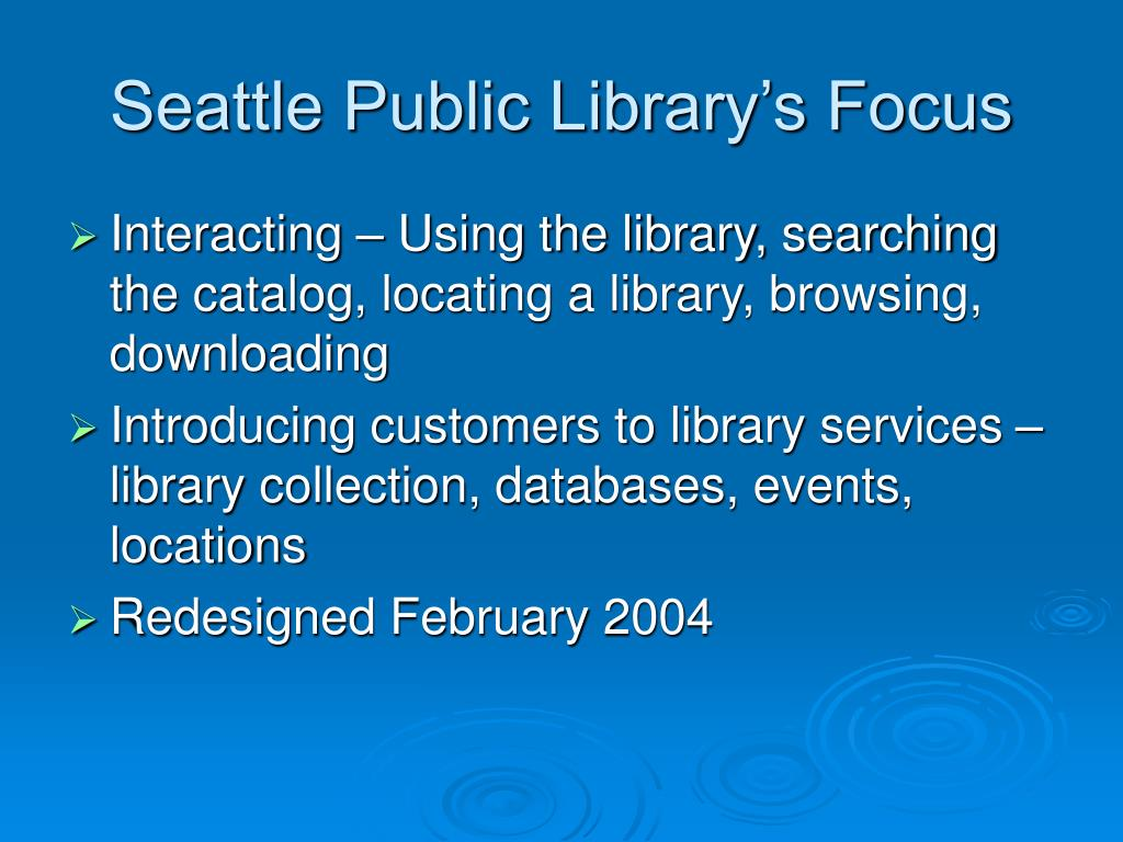 Seattle Public Library's Focus